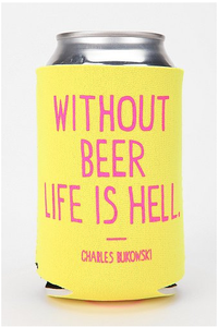 Image of WITHOUT BEER LIFE IS HELL Koozie
