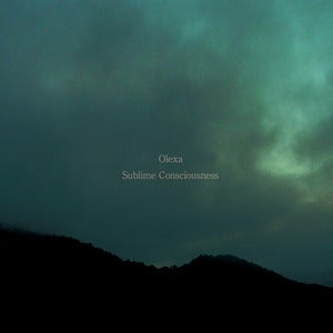 Image of Olexa – Sublime Consciousness