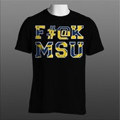 Image of F#@K MSU (U of M Colorway) T-Shirt