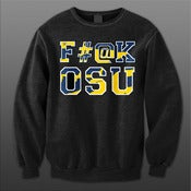 Image of F#@K OSU (U of M Colorway) Crewneck