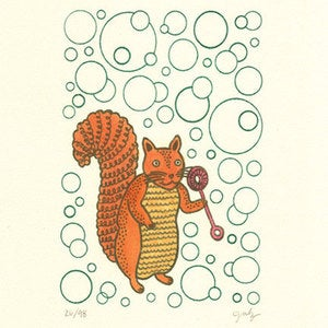 Image of SQUIRRELS LIKE BUBBLES : limited edition screenprint