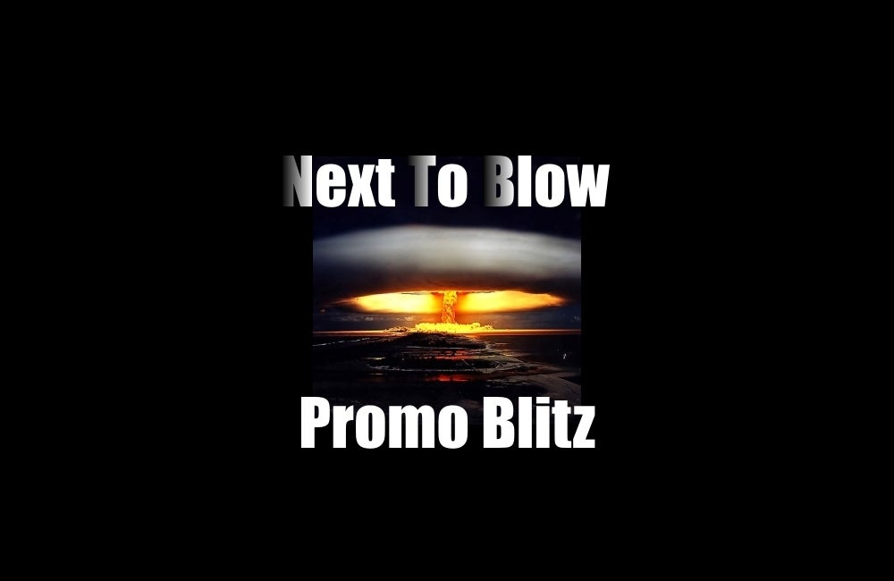 Image of Next to Blow Promo Package
