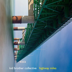 Image of Kid Brother Collective &quot;Highway Miles&quot; 2XLP
