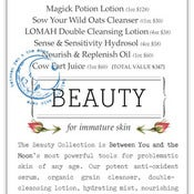 Image of Beauty Collection {for immature skin}