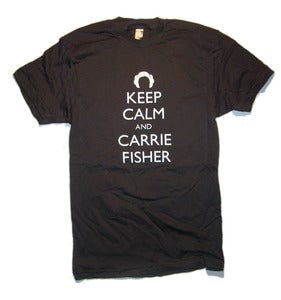 Image of Keep Calm and Carrie Fisher tee
