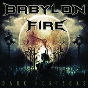 Image of Babylon Fire - Dark Horizons CD