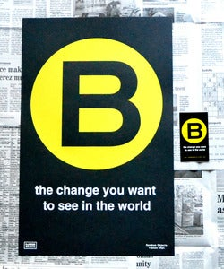Image of B the Change (print and sticker)