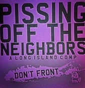 Image of Pissing Off The Neighbors - A Long Island Comp. CD or Tape