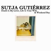 Image of Sutja Gutirrez - Death Is My Lover 7&quot;