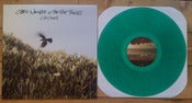 Image of Chris Wollard & The Ship Thieves - Canyons LP GREEN/250 Exclusive Colour