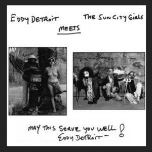 Image of Eddy Detroit Meets Sun City Girls 7""