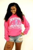Image of DESTINED 4 GREATNESS HOODIE