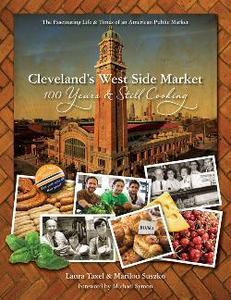 Image of Cleveland's West Side Market: 100 Years and Still Cooking