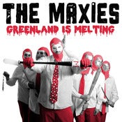 Image of RGF-018 The Maxies-&quot;Greenland Is Melting&quot; LP