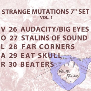 "Image of Strange Mutations 7"" set Vol. 1 Eat Skull, Beaters, Far Corners, Audacity/Big Eyes, Stalins of Sound"