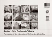 Image of Revival Of The Bauhaus In Tel Aviv