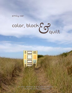 Image of Color, Block &amp; Quilt