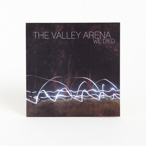 "Image of The Valley Arena - ""We Died"" 7 Inch Vinyl EP + Digital LP"