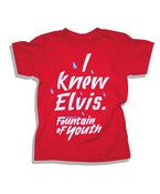 "Image of Fountain of Youth Kids ""I knew Elvis"" T-Shirt"