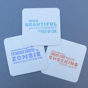 Image of pick-up line letterpress coasters - 10 pack