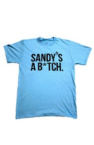 Image of SANDY'S A B*TCH