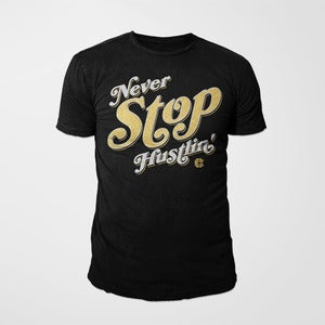 Image of Never Stop Hustlin' Tee