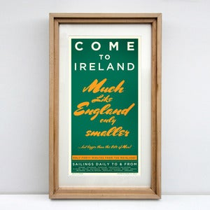 Image of COME TO IRELAND - MUCH LIKE ENGLAND