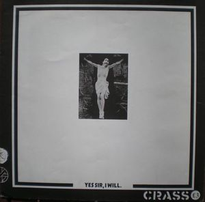 Image of Crass - Yes Sir, I Will LP