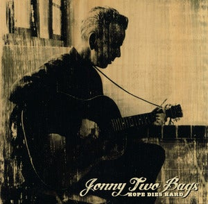 "Image of Jonny Two Bags - ""Hope Dies Hard"" 7"" single"