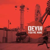 Image of FKR053A - Devin - You're Mine 7""