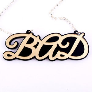 Image of Bad Necklace