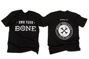 "Image of ""Own Your Bone"" Tee"