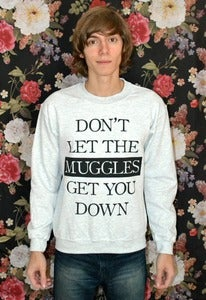 Image of 'Don't Let The Muggles' Sweater
