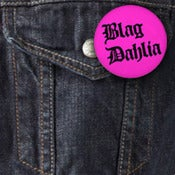 "Image of Blag Dahlia (The Dwarves) One Inch Logo Button (1"")"