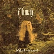 Image of ALUNAH - White Hoarhound (Digipak) CD