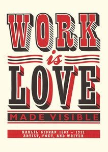 Image of WORK IS LOVE