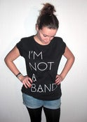 Image of I'm Not A Band - black shirt, white frontprint, girly