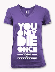 Image of YODO (You Only Die Once) Women's Vneck