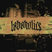Image of Labaholics - Laboratory Stories (CD)