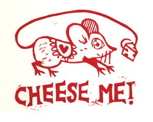 Image of cheese me!  mouse and cheese relief print