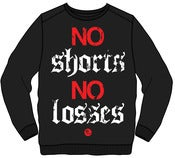 Image of No Shorts No Losses Crewneck