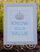 Image of KNOW YOUR VALUE | 8x10 Print