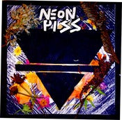Image of Neon Piss LP