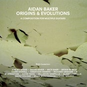 Image of Aidan Baker - Origins &amp; Evolutions