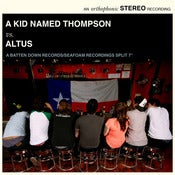 "Image of Altus/A Kid Named Thompson 7"" Split"