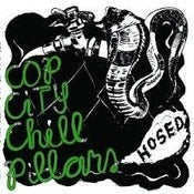 Image of Cop City Chill Pillars-Hosed LP