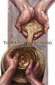 Image of This Kind of Knowing by Susannah Sheffer