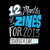 Image of 2013 Zine Subscription