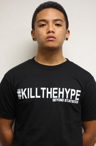 Image of #Killthehype Tee