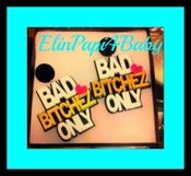 Image of ●►BAD BITCHEZ ONLY◄● (EARRINGS)